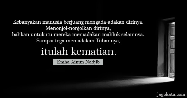 Emha Ainun Nadjib - Kutipan, Kata Bijak, Kata Mutiara - JagoKata ...