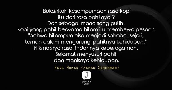 Kang Maman Maman Suherman Kopi Sempurna Karena Rasa