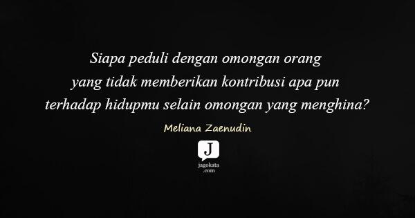 Meliana Zaenudin Siapa Peduli Dengan Omongan Orang Yang